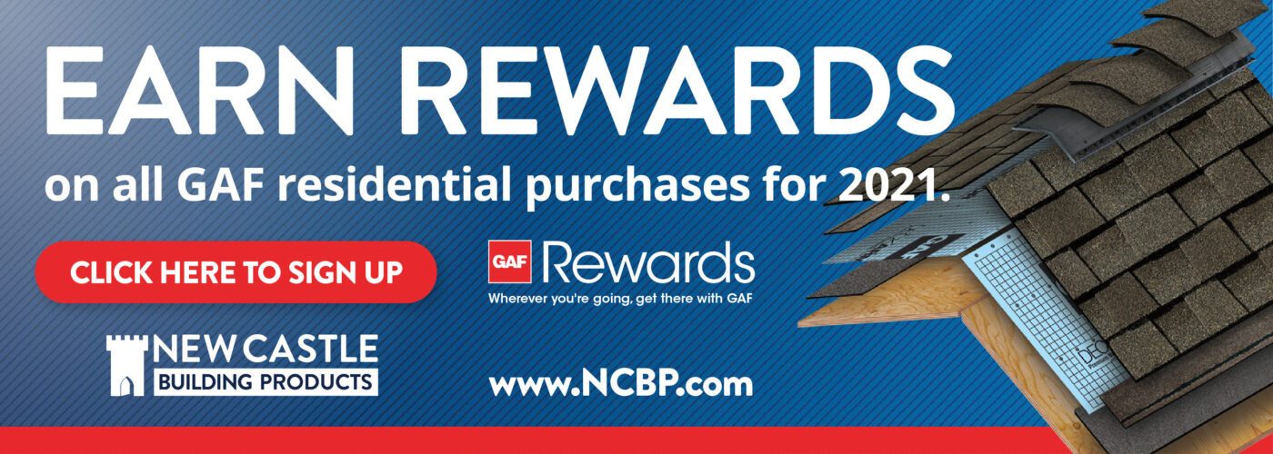 Earn Rewards on all GAF residential purchases for 2021. CLICK HERE TO SIGN UP